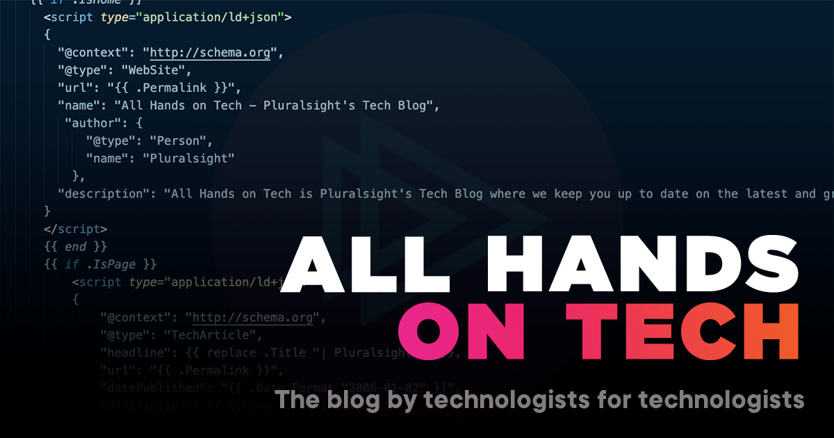 Welcome to All Hands on Tech - Pluralsight's Technologist Blog