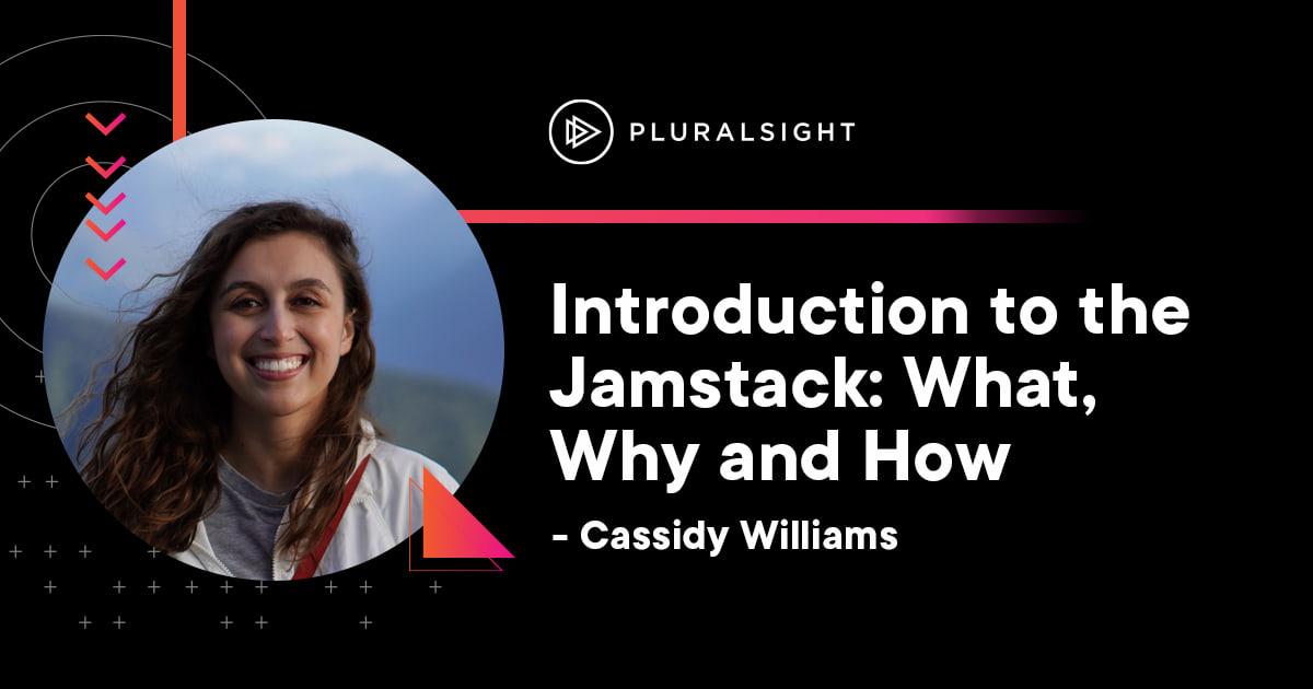 Introduction to the Jamstack